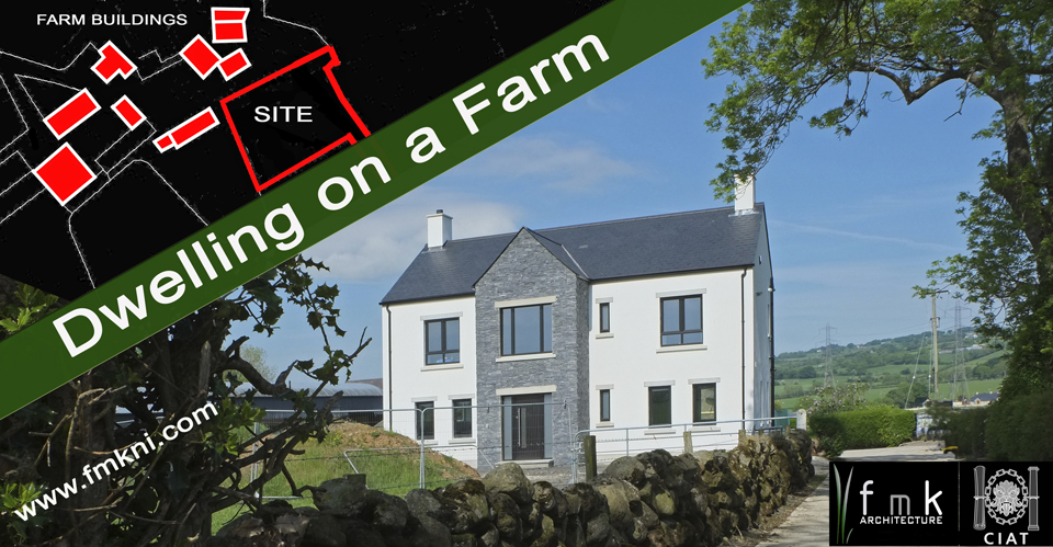 Planning application for a dwelling on a farm